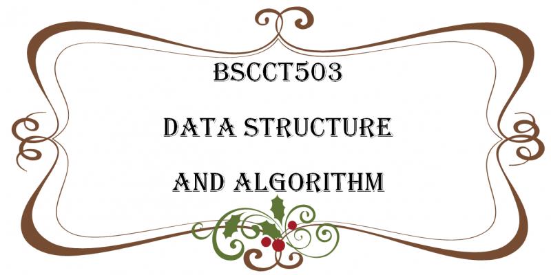 โครงสร้างข้อมูลและอัลกอริธึม / Data Structure and Algorithm