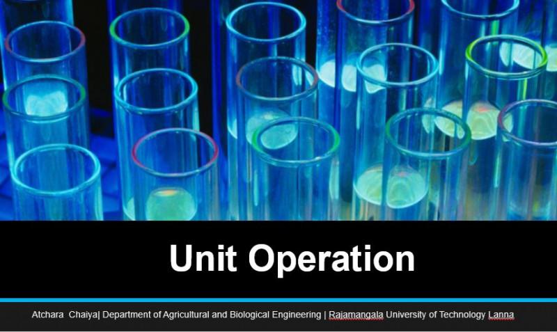 ปฏิบัติการเฉพาะหน่วย 2 / Unit Operations 2