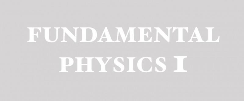ฟิสิกส์พื้นฐาน 1  / Fundamental Physics 1